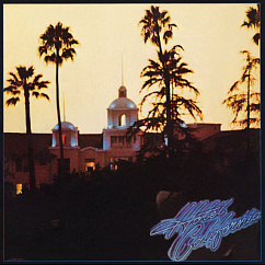 Пластинка EAGLES HOTEL CALIFORNIA