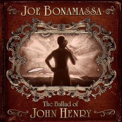 Пластинка Joe Bonamassa - The Ballad Of John Henry