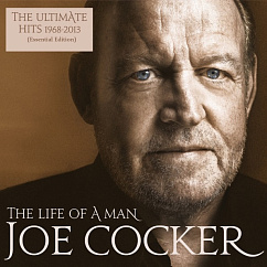 Пластинка JOE COCKER THE LIFE OF A MAN – THE ULTIMATE HITS (1968-2013) LP