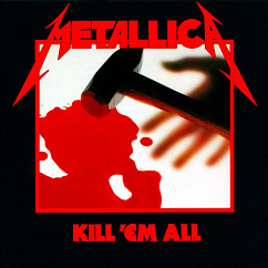 Пластинка METALLICA KILL 'EM ALL