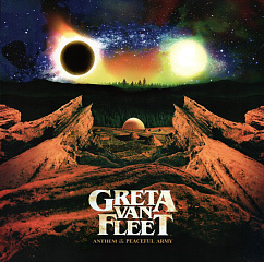 Пластинка Greta Van Fleet - Anthem Of The Peaceful Army