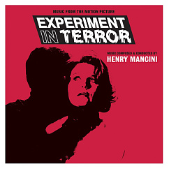 Пластинка Henry Mancini - Experiment In Terror (Music From The Motion Picture)