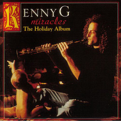 Пластинка Kenny G / Miracles - The Holiday Album LP