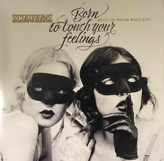 Пластинка Scorpions - Born To Touch Your Feelings - Best Of Rock Ballads