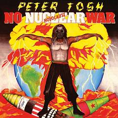 Пластинка Peter Tosh ‎– No Nuclear War LP